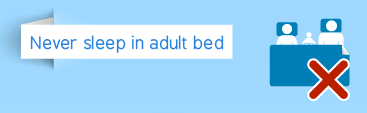 SIDS never sleep in adult bed